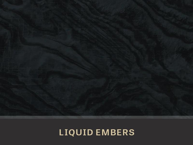 Liquid-Embers